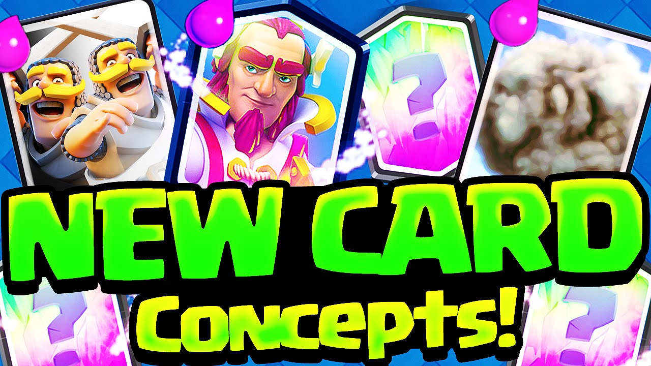 Clash Royale Update Concepts - NEW Legendary, Epic, Rare Cards ...