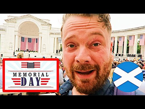 SCOTTISH REACTION TO US MEMORIAL DAY HOLIDAY
