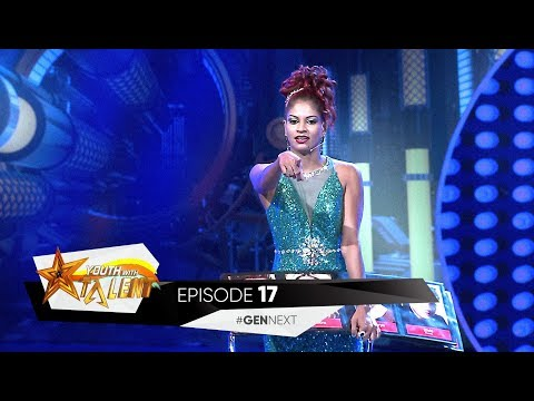 Youth With Talent - Generation Next - Episode (17) - (30-12-2017)