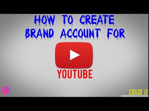 How to Create Youtube Brand Account -2017