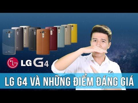 """Đánh giá LG G4 – Smartphone chụp ảnh """"thần thánh"""" sánh ngang máy ảnh"""