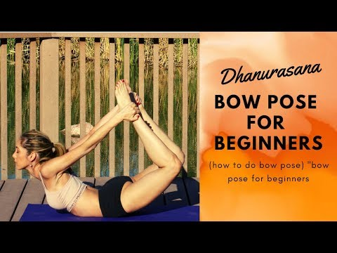dhanurasana bow pose for beginners (how to do bow pose)