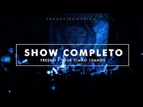 Fresno - Ciano 10 anos ao vivo | Show Completo (Rio de Janeiro)