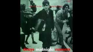 Dexys Midnight Runners - Searching for the Young Soul Rebels Side 1