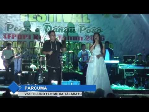 FESTIVAL DANAU POSO | 13. Parcuma  Mitha Talahatu Feat Ellino