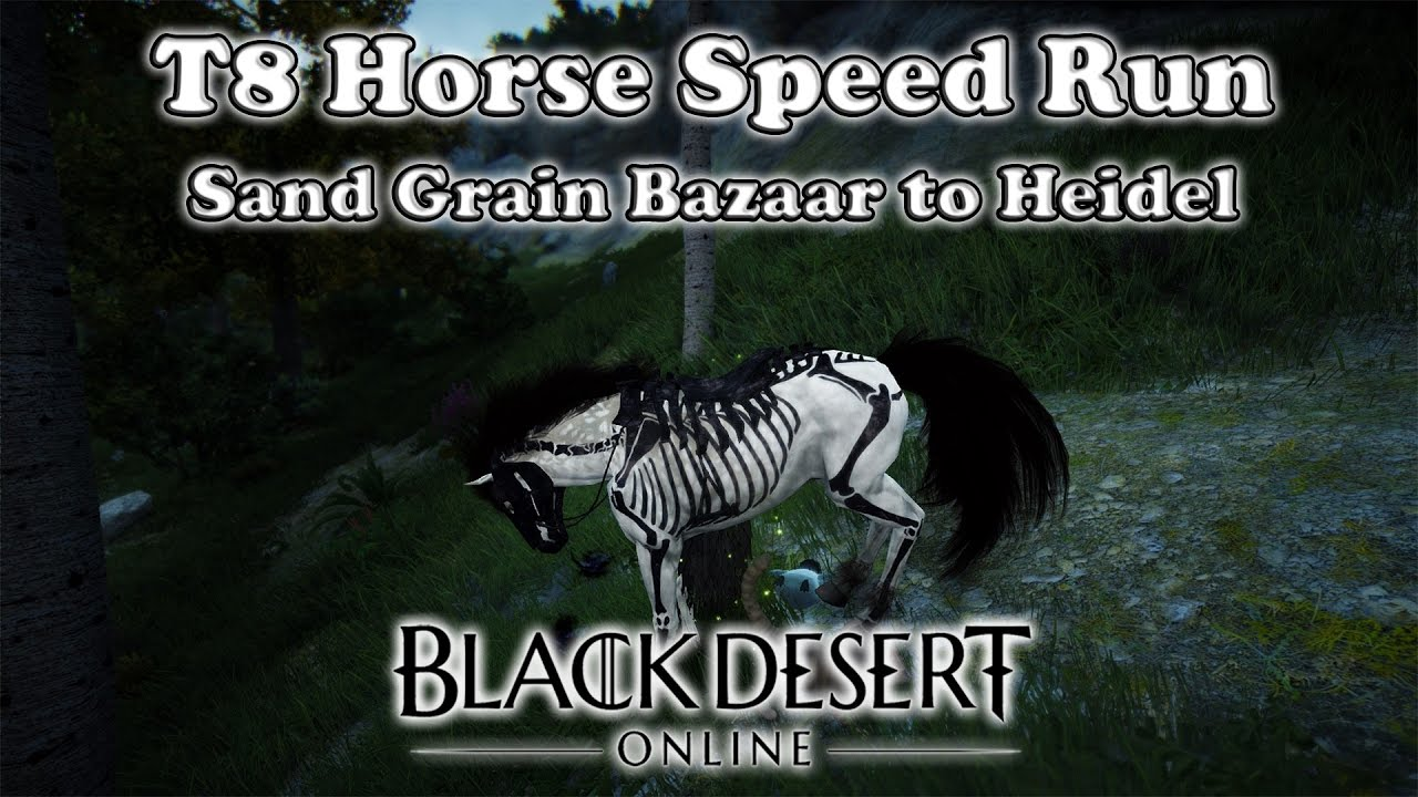 Black Desert - T8 Horse Speed Run | Sand Grain Bazaar to Heidel