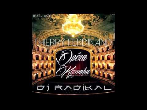 OPERA KIZOMBA - REMIX - DJ RADIKAL