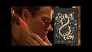 """SERPENT & DOVE by Shelby Mahurin 