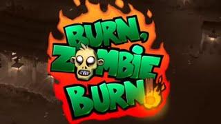 Burn Zombie Burn Walkthrough [IOS]