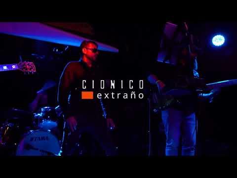 """CIONICO - """"Extraño"""" en vivo"""