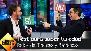 Berto Romero y Pablo Motos analizan su momento vital con Trancas y Barrancas - El Hormiguero 3.0