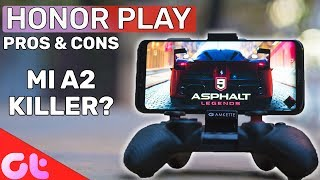 SHOULD YOU BUY Honor Play | Pros & Cons | Mi A2 Killer?