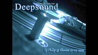 DJ Philip @ Illusion 27-02-1999 Part 1