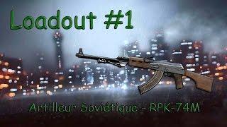 """Loadout #1: """"Artilleur Soviétique"""" RPK-74M (BF4)"""