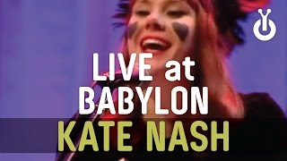 Kate Nash Pumpkin Soup I Babylon Performance