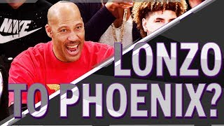 Will LaVar Get Lonzo to the Phoenix Suns? | PROPS