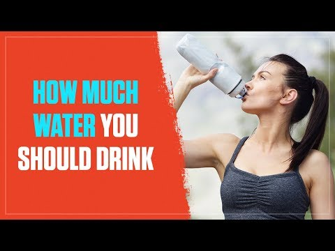 How Much Water Should I Drink? A Simple & Science-Based Answer (2018)