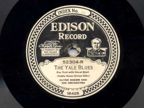 The Yale Blues  by Clyde Doerr and his Orchestra, 1928