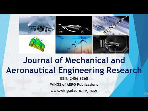 Journal of Mechanical and Aeronautical Engineering Research [ISSN 2456 8368]