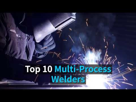 Top 10 Multi-Process Welders Reviewed (Updated 2019)