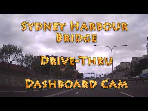 Sydney Harbour Bridge Drive Thru Dashboard Cam