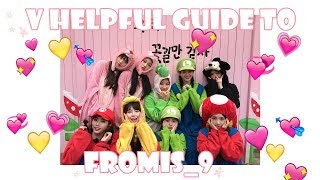 a v long but v helpful guide to fromis_9