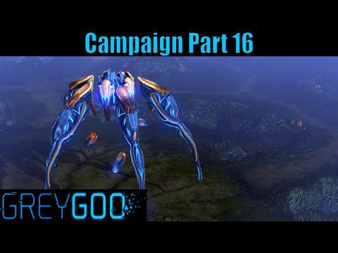 Let`s Play Grey Goo Campaign Part 16 The Herald of Silence