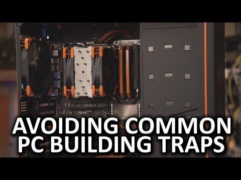 Avoiding Common PC Building Traps - Episode 1