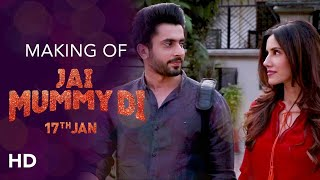 Making of Jai Mummy Di | Sunny Singh, Sonnalli Seygall | Navjot Gulati | Releasing 17th Jan