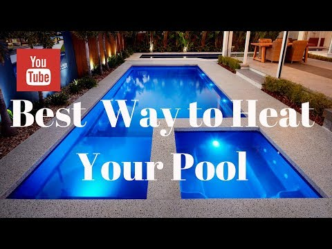 Best Way to Heat Your Pool