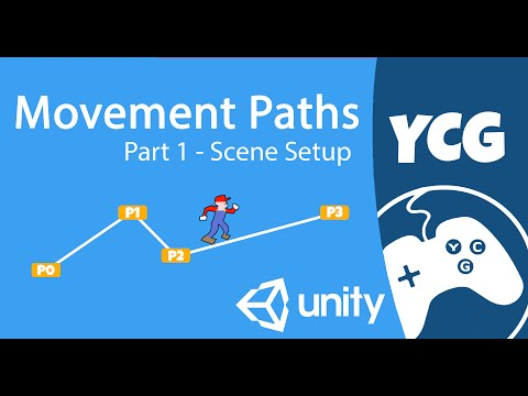 Unity Movement Paths Tutorial Part 1