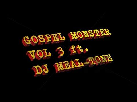 dj-meal-tone-gospel-monster-vol3-intro
