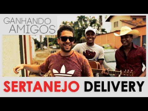 GANHANDO AMIGOS #08 - DUPLA SERTANEJA DELIVERY (Goiania, GO)