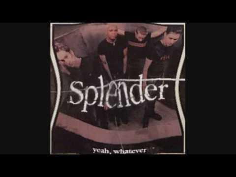 Splender-Yeah, Whatever (with lyrics)