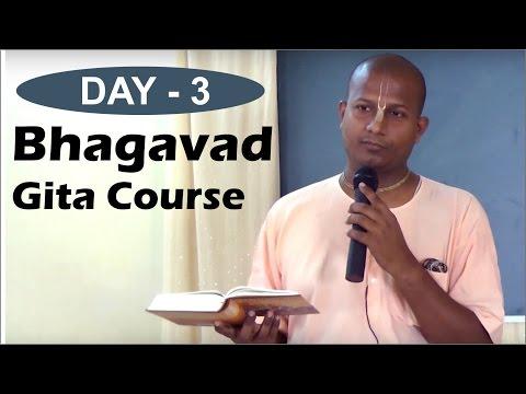 Bhagavad Gita Course by Das Gadadhar Prabhu in Marathi Day 3
