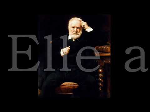 Victor Hugo - Elle avait pris ce pli