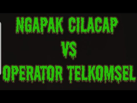 ngapak  CILACAP vs operator telkomsel_(360p).flv