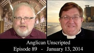 Anglican Unscripted Episode 89