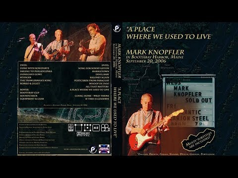 Mark Knopfler — 2006 — LIVE at Boothbay Harbor [SOUNDBOARD audio, complete show]