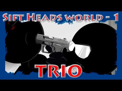 Sift Heads World - Трио в деле | Прохождение на русском | эпизод 1