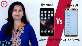 iphone 8 vs samsung galaxy s8 which smartphone will be better hindi