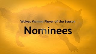 Wolves Women Player of the Season 2016-17 Nominees