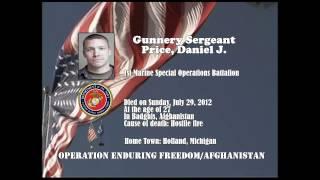 U.S. Marine Memorial Tribute - Afghanistan War - U.S. Marine Gunnery Sergeant Price, Daniel J. - MI