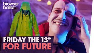 Friday the 13th for Future