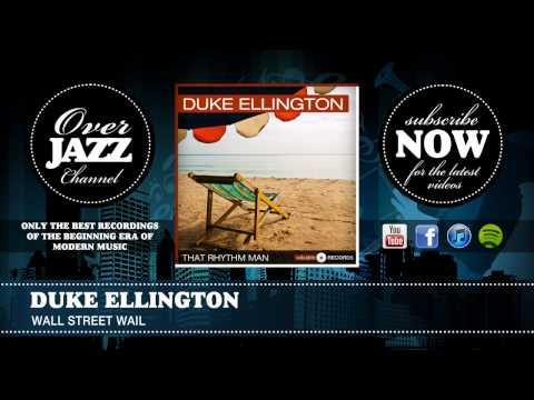 Duke Ellington - Wall Street Wail (1929)