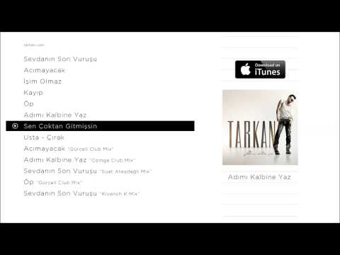 TARKAN - Sen Çoktan Gitmişsin (Official Audio)