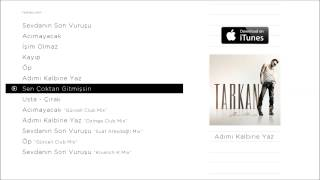 TARKAN - Sen Çoktan Gitmişsin (Official Audio) Video