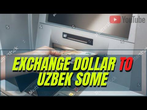 How To Exchange Dollars To Uzbek Som In Uzbekistan Through Atm..