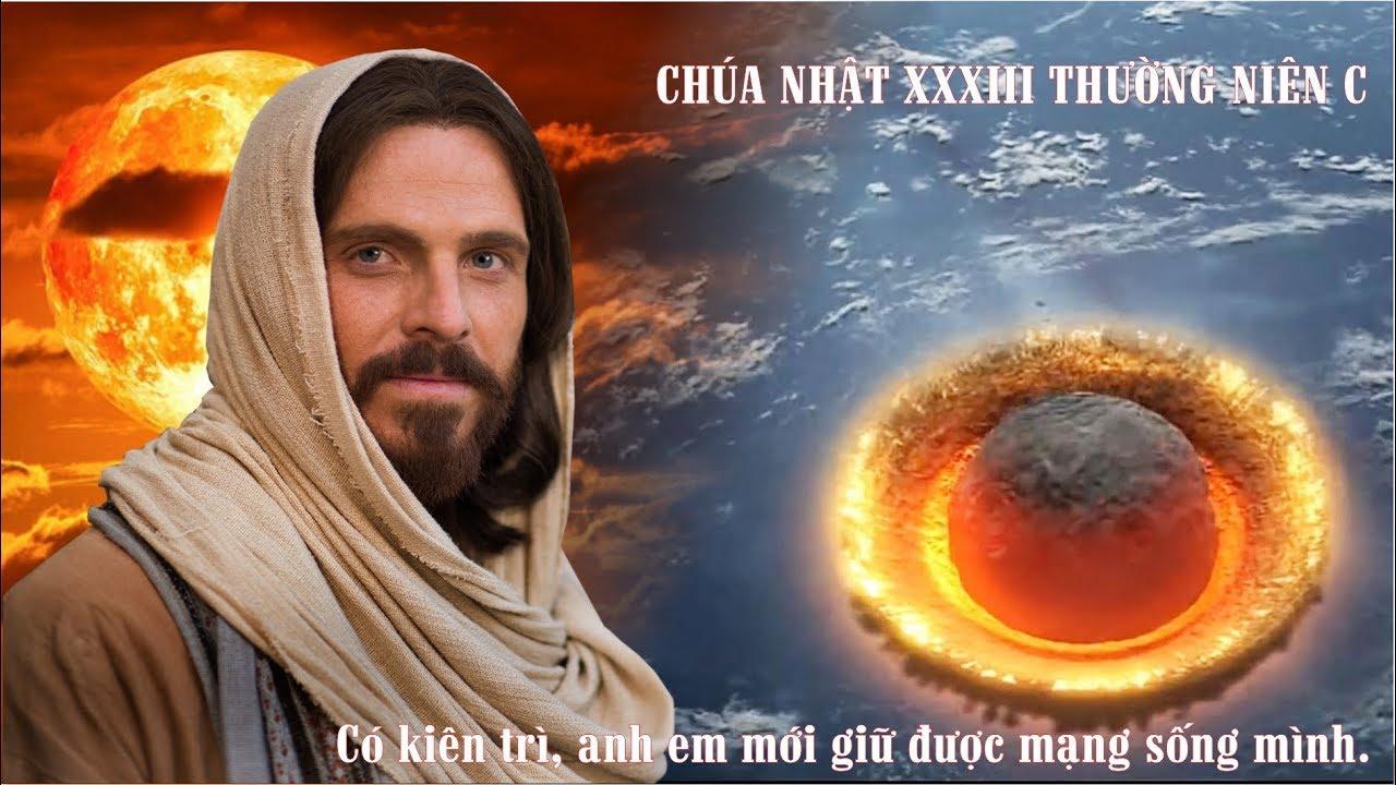 Tin Mừng Chúa Nhật 33 Thường Niên - Năm C (...