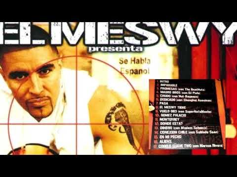 El Meswy - Se Habla Español [Full Album]